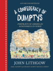 A Confederacy of Dumptys: Portraits of American Scoundrels in Verse Cover Image