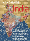 Handmade in India: A Geographic Encyclopedia of India Handicrafts Cover Image