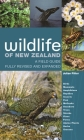 Wildlife of New Zealand: A Field Guide Fully Revised and Expanded Cover Image