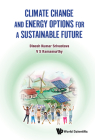 Climate Change and Energy Options for a Sustainable Future Cover Image