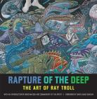 Rapture of the Deep: The Art of Ray Troll Cover Image