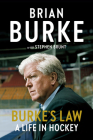 Burke's Law: A Life in Hockey Cover Image