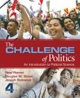 The Challenge of Politics: An Introduction to Political Science Cover Image