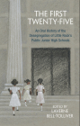 The First Twenty-Five: An Oral History of the Desegregation of Little Rock's Public Junior High Schools Cover Image