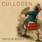 Culloden: Scotland's Last Battle and the Forging of the British Empire Cover Image