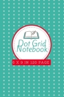 Dot Grid Notebook: Large (6 x 9 inches) - 120 Dotted Pages -- Black Dotted Notebook/Journal Cover Image