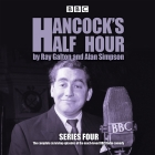 Hancock's Half Hour: Series 4: 20 Episodes of the Classic BBC Radio Comedy Series Cover Image