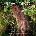 Rewilding: Real Life Stories of Returning British and Irish Wildlife to Balance Cover Image
