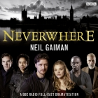 Neverwhere: A BBC Radio Full-Cast Dramatisation Cover Image