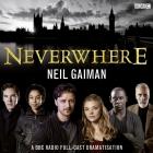 Neverwhere: A BBC Radio Full-Cast Dramatisation Cover Image