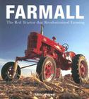 Farmall: The Red Tractor that Revolutionized Farming Cover Image