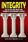 Integrity: The Pillar That Holds and Promotes Outstanding Leaders Cover Image
