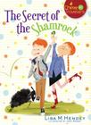 The Secret of the Shamrock (Chime Travelers #1) Cover Image