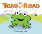 Toad on the Road: A Cautionary Tale Cover Image