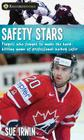 Safety Stars: Players Who Fought to Make the Hard-Hitting Game of Professional Hockey Safer Cover Image