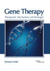Gene Therapy: Therapeutic Mechanisms and Strategies Cover Image