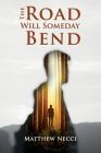 The Road Will Someday Bend Cover Image