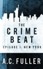 The Crime Beat: New York Cover Image