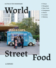 World Street Food: Cooking and Travelling in 7 World Cities Cover Image