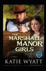 The Marshall Manor Girls Series Cover Image