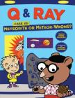 Meteorite or Meteor-Wrong?: Case 2 (Q & Ray) Cover Image