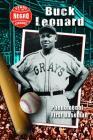 Buck Leonard: Phenomenal First Baseman Cover Image