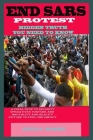 Endsars Protest Hidden Truth You Need to Know: The Unveiling Fact About Nigeria Youths Who Stood To End Security Operatives Brutality, Oppressions, In Cover Image