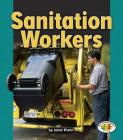 Sanitation Workers (Pull Ahead Books) Cover Image