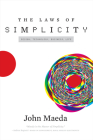 The Laws of Simplicity (Simplicity: Design, Technology, Business, Life) Cover Image