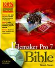 FileMaker Pro 7 Bible [With CD-ROM] Cover Image