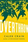 Overthrow: A Novel Cover Image