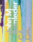 John M Armleder: CA. CA.  Cover Image