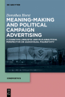 Meaning-Making and Political Campaign Advertising: A Cognitive-Linguistic and Film-Analytical Perspective on Audiovisual Figurativity (Cinepoetics - English Edition #2) Cover Image