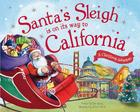 Santa's Sleigh Is on Its Way to California: A Christmas Adventure Cover Image