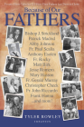 Because of Our Fathers: Twenty-Three Catholics Tell How Their Fathers Led Them to Christ Cover Image