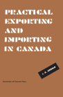 Practical Exporting and Importing in Canada (Heritage) Cover Image