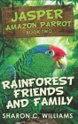 Rainforest Friends and Family: Trade Edition Cover Image