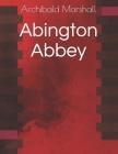 Abington Abbey Cover Image