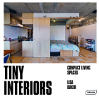 Tiny Interiors: Compact Living Spaces Cover Image