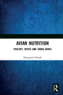 Avian Nutrition: Poultry, Ratite and Tamed Birds Cover Image