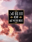 Spirit Of Adventure My Notebook: College Ruled Lined Paper Notebook Journal Diary, Composition Notebook Cover Image