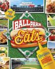 Ballpark Eats: Recipes Inspired by America S Baseball Stadiums Cover Image