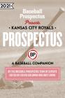 Kansas City Royals 2021: A Baseball Companion Cover Image