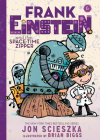 Frank Einstein and the Space-Time Zipper (Frank Einstein series #6): Book Six Cover Image