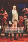 The Hamilton Broadway Quiz: How Much Do You Know About The Show's Story and Song Lyrics?: Hamilton Broadway Facts Cover Image