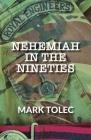 Nehemiah in the Nineties Cover Image