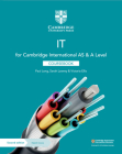 Cambridge International as & a Level It Coursebook with Digital Access (2 Years) Cover Image