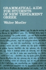 Grammatical AIDS for Students of New Testament Greek Cover Image