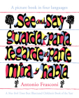 See And Say: A Picture Book In Four Languages Cover Image