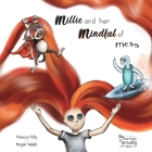 Millie and her mindful of mess: A Mindfulness book for Children & Adults Cover Image